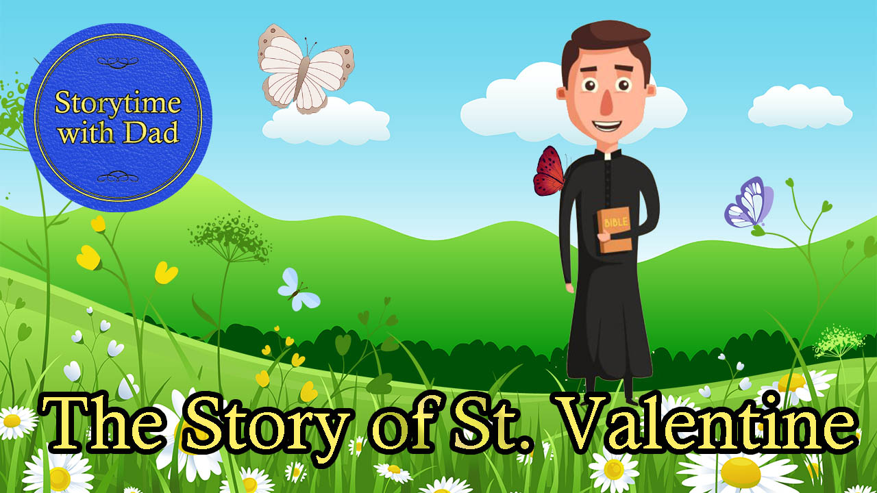032 The Story of St Valentine